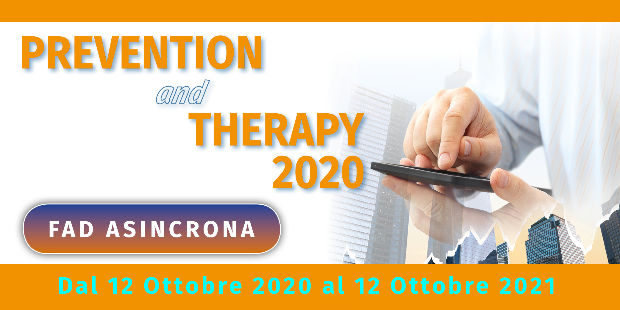 Prevention and Therapy 2020